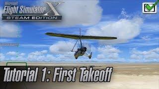 Microsoft Flight Simulator X: Steam Edition - Missions - Tutorial 1: First Takeoff