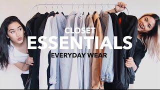 CLOSET ESSENTIALS: Everyday Wear