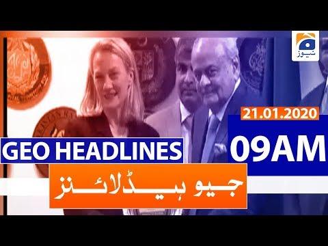 Geo Headlines 09 AM   21st January 2020