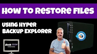 How To Restore Files Using Hyper Backup Explorer