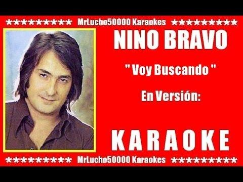 Nino Bravo - Voy Buscando  ( KARAOKE DEMO Nº 01 )