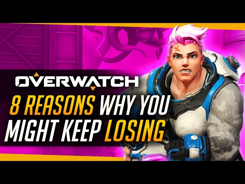 Overwatch   8 Reasons You Might Keep Losing!