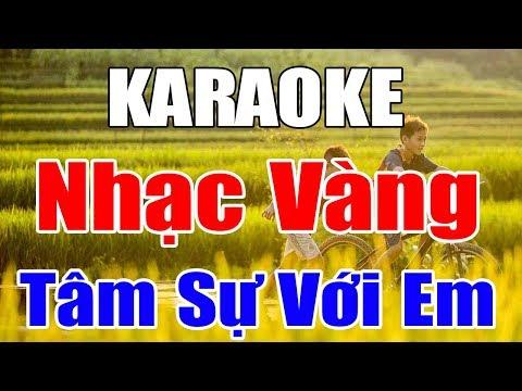 Karaoke Nhạc Sống Bolero Trữ Tình Nhạc Vàng  Liên khúc Tâm Sự Với Em  Trọng Hiếu