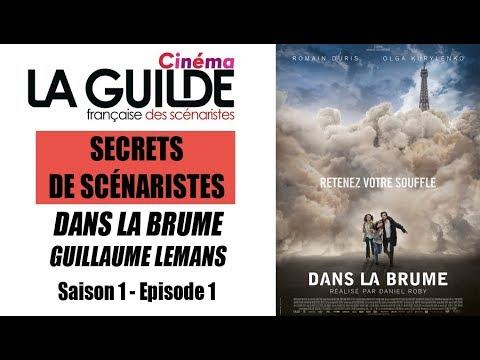 DANS LA BRUME - Secrets de scénaristes Episode#1