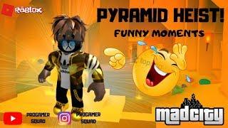 Roblox: Mad City! Pyramid Heist! Funny Moments!