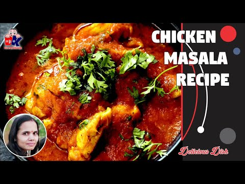 Delicious Chicken Masala Recipe