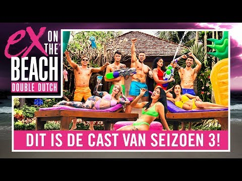Dit is de CAST van EX ON THE BEACH: DOUBLE DUTCH seizoen 3!