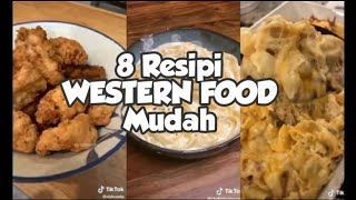 Resipi WESTERN FOOD Mudah : 8 RESIPI TIKTOK