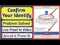 Please Confirm your Identity Facebook problem Solve I Upload A Photo ID