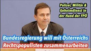 FPÖ an der Macht in Österreich: Bundesregierung hat nichts zu meckern