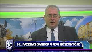 DR  FAZEKAS SÁNDOR ÚJÉVI KÖSZÖNTŐJE