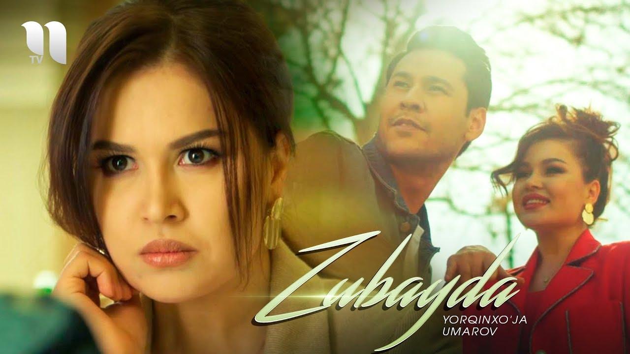 Yorqinxo'ja Umarov - Zubayda