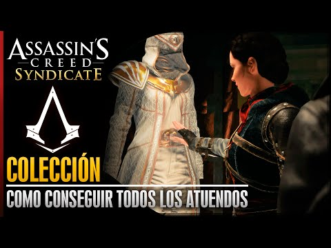 Assassin's Creed Syndicate | Todos los Atuendos / Trajes Desbloqueables | Cómo conseguirlos | Outfit