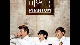 [ENG SUB] Phantom - Seaweed Soup (미역국)