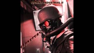 TECHNO INDUSTRIAL II (1991 - 1994) - DJ FACTORY