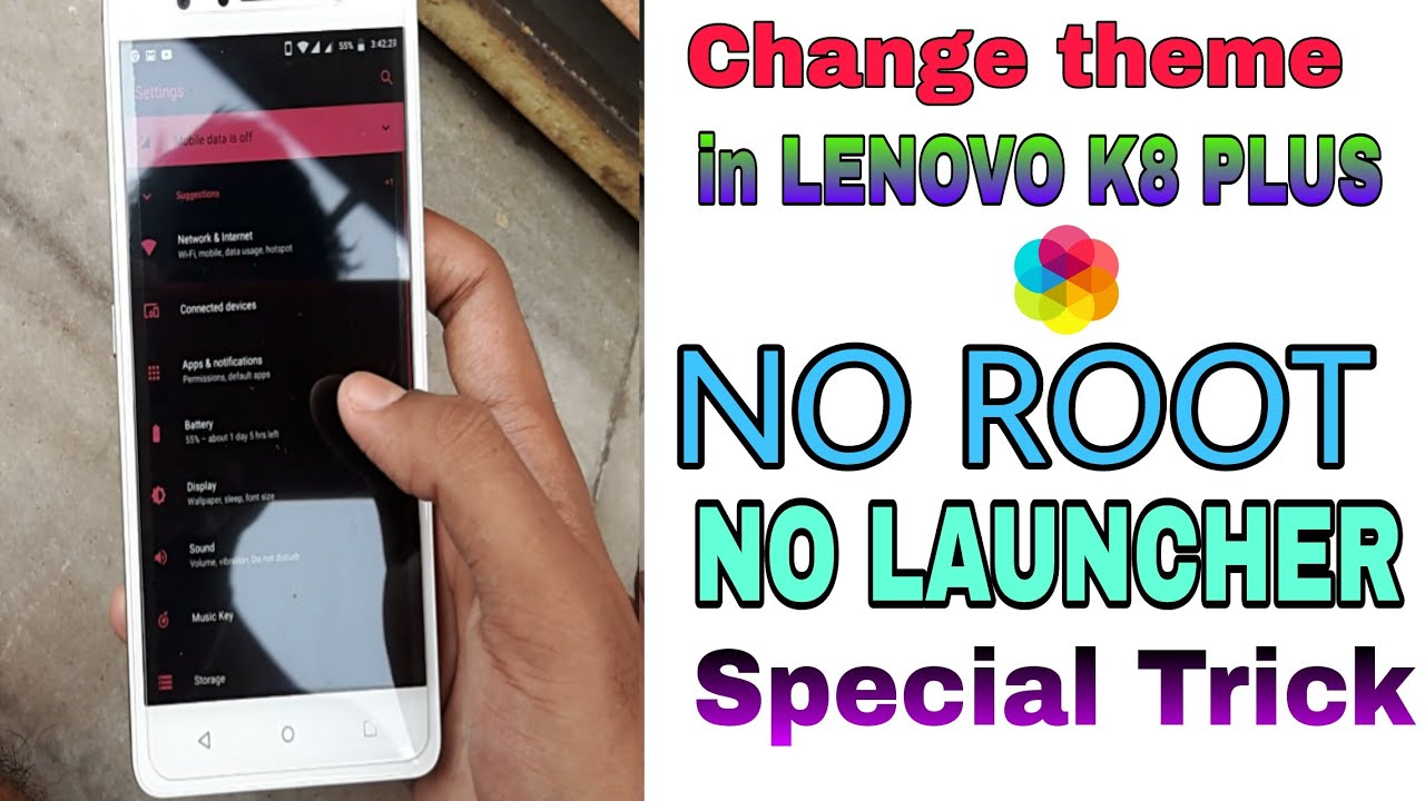 Change theme in Lenovo k8 Plus or any stock android device|| No Root || No  Launcher ||