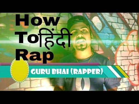 2* How To Rap In Hindi | GURU BHAI | Hindi Rap Learn First Time In India | Rap Kaise Karte Hai