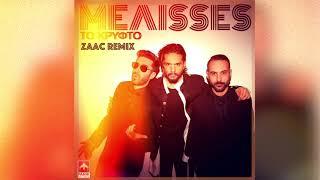 MELISSES - KΡΥΦΤΟ   ZAAC REMIX