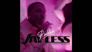 P. Wright - &quotSay Less&quot OFFICIAL VERSION