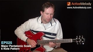 6 Note Major Pentatonic Scale - Blues Guitar Lesson - EP025