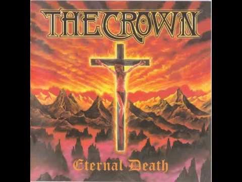 Crown of Thorns - Eternal Death - Full Album