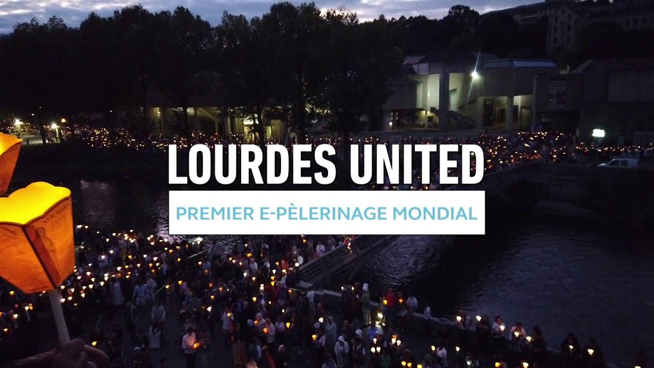 """Le Sanctuaire international de Lourdes lance : """"Lourdes United"""", premier e-pèlerinage mondial."""