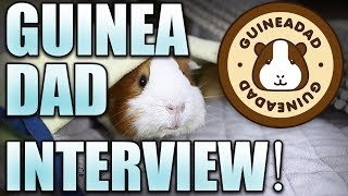 Guinea Dad Interview