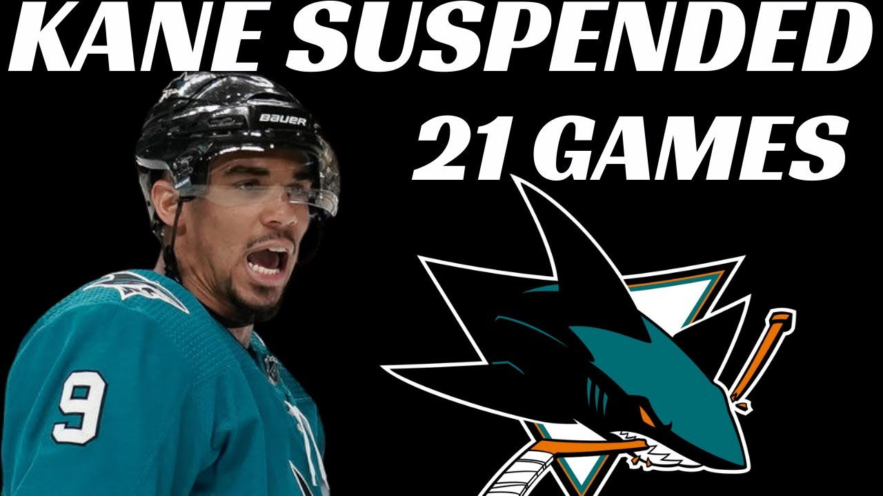 Sharks' Evander Kane suspended 21 games for violating NHL's ...