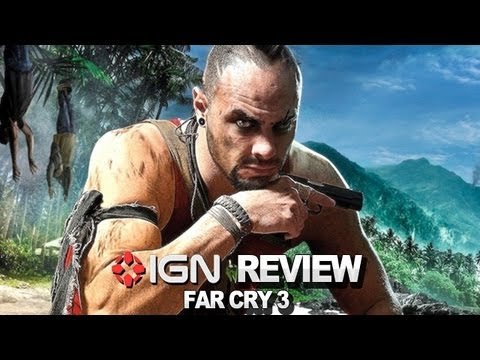 IGN Reviews - Far Cry 3 Video Review - IGN Reviews