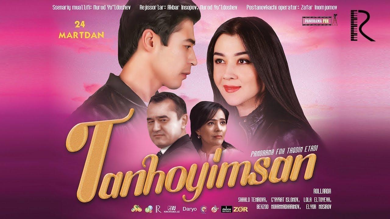 Tanhoyimsan (o'zbek film) | Танхойимсан (узбекфильм) 2018