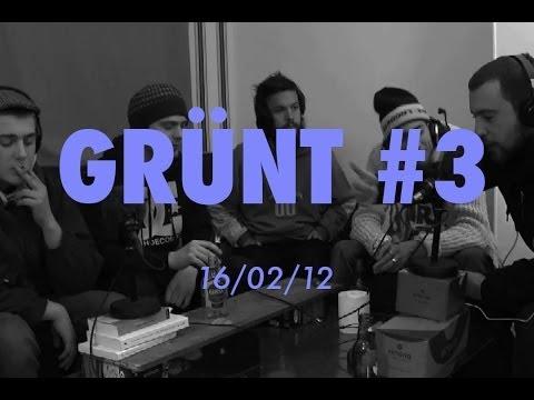Grunt #3 Feat. BPM |l'Affaire| (Black Sam, Bhati, Mothas), Youssef, Walter, L'Etrange, Sango.
