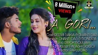 A GORI   Official Music Video   Reemi Saikia   Dhanti Das   Exclusive Release   New Song 2020