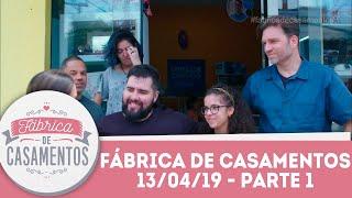 Catherynne e Guilherme   Fábrica de Casamentos - 13/04/19 - Parte 1