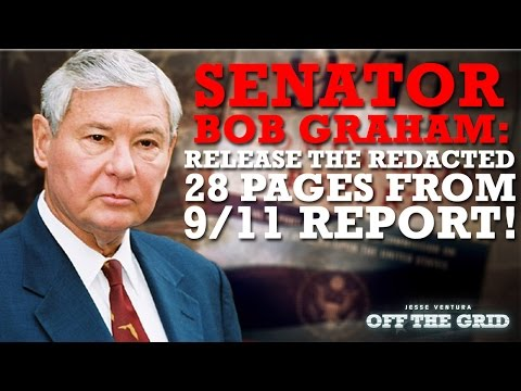 Sen. Bob Graham: Release the Redacted 28 Pages from 9/11 Report!  | Jesse Ventura OTG - Ora.TV
