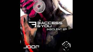 3 Access & You Feat. Ovnimoon - Insolent ??