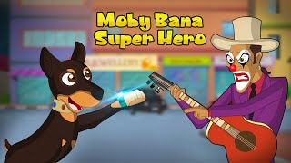Mighty Raju - Moby bana Super Hero | Cartoon for Kids in Hindi