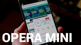 Opera Mini for Android - hands-on(, 2015-11-04T15:00:10.000Z)