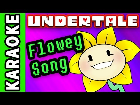 "UNDERTALE FLOWEY SONG Instrumental / Karaoke ► ""I AM Flowey"""
