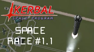 KSP Space Race #1.1 : TO SPACE!