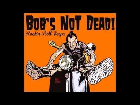 Bob's Not Dead - Fuck Off