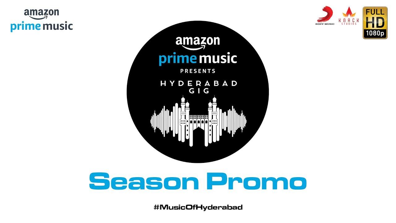 Amazon Prime Music Hyderabad Gig | Season Promo