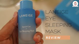 Laneige Eye Sleeping Mask Review | Is It Worth The Buy?
