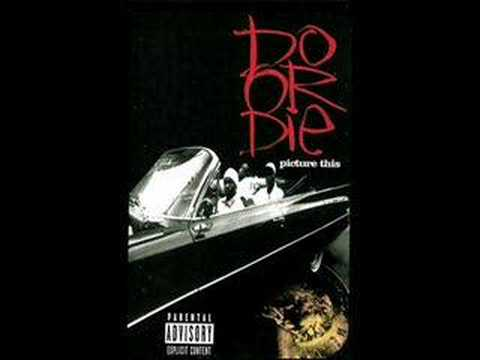 Do or Die - Anotha One Dead and Gone