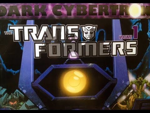 IDW Transformers: Dark Cybertron Volume 1 Explained:Reviewed