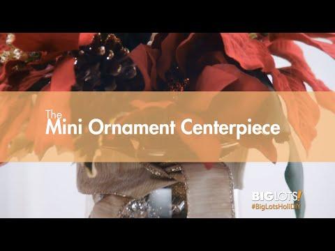 Big Lots HoliDIY - The Mini Ornament Centerpiece