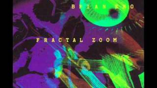Brian Eno - Fractal Zoom - Mary's Birthday Mix by Moby.wmv