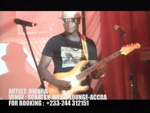 "Owura ""live"" @ Syncos Trans-Africa Concert, Scratch Music Lounge-Accra"