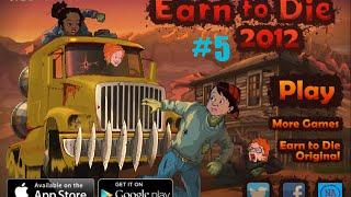 Earn To Die 2012: Part 2 Gameplay
