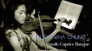 Kyung Wha Chung plays Sarasate Caprice Basque Op.24