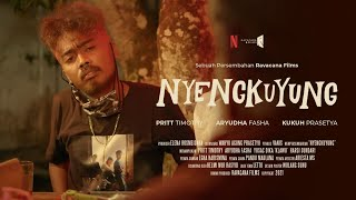 Download lagu Film Pendek - NYENGKUYUNG (2021)
